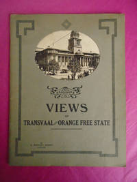 VIEWS OF TRANSVAAL AND ORANGE FREE STATE