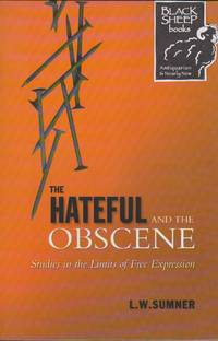 image of Hateful and the Obscene, The: Studies in the Limits of Free Expression