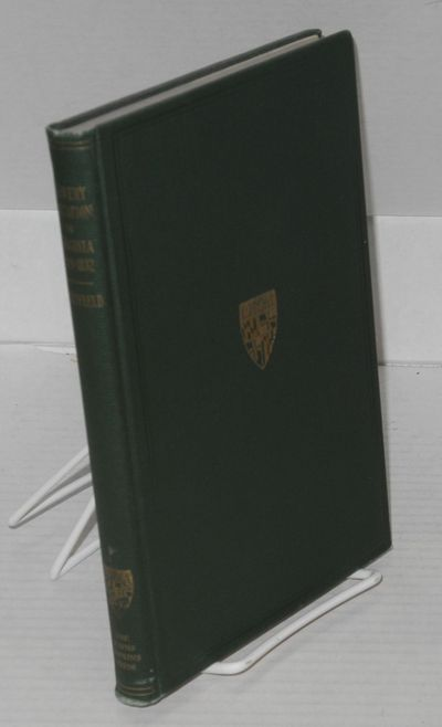 Baltimore: The Johns Hopkins Press, 1930. Hardcover. viii, 162p. A bright, very good copy, something...