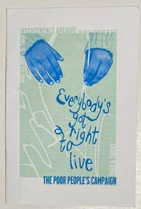image of Everybody's got a right to live: The Poor People's Campaign 1968 & Now