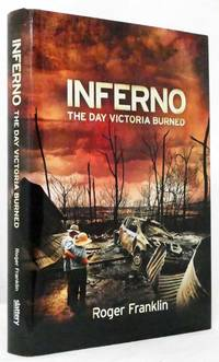 image of Inferno The Day Victoria Burned