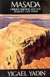 image of Masada: Herod's Fortress and the Zealots Last Stand