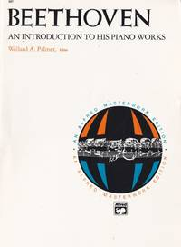 Beethoven An Introduction to his Keyboard Music by  Willard A Palmer - Paperback - from Chisholm Trail Bookstore (SKU: 19161)