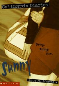 Sunny (California Diaries) by  Ann M Martin - Paperback - from World of Books Ltd and Biblio.com