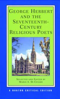 George Herbert and the Seventeenth Century Religious Poets