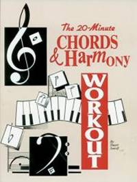The 20-Minute Chords & Harmony Workout by Stuart Isacoff - 1997-06-07