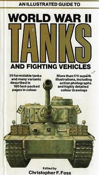 World War II Tanks And Fighting Vehicles