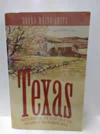 Texas: Pioneer Hearts Are Open to Love and at Risk for Danger in Four Interwoven Novels