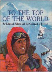 image of To the Top of the World: Sir Edmund Hillary and the Conquest of Everest