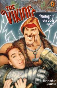 The Viking: Hammer of the Gods (saga four) by  Christopher Tebbetts - Paperback - First Edition - 2003 - from Kayleighbug Books and Biblio.co.uk