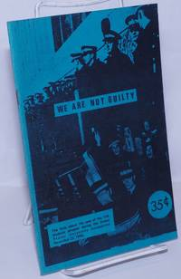 image of We are not guilty: the facts about the case of the 114 students arrested during the Simon Fraser University occupation November 23, 1968