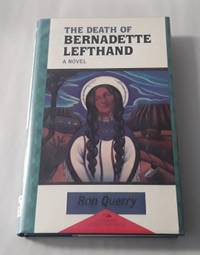 image of The Death of Bernadette Lefthand (SIGNED First Edition)