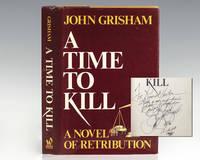 image of A Time To Kill: Novel of Retribution.