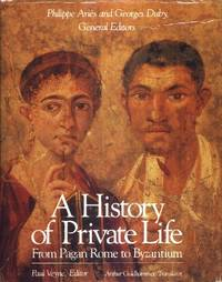 A History of Private Life by  and Georges Duby (General Editors)  Philippe - First editions - 1987, 1988, 1989, 1990 - from The Typographeum Bookshop (SKU: 00489581)