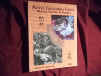 Native California Guide. Weaving the Past & Present. Book One. The Evolution of Native Cultures...