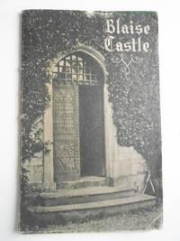 BLAISE CASTLE [with Additional, earlier Leaflet on Blaise Castle.]