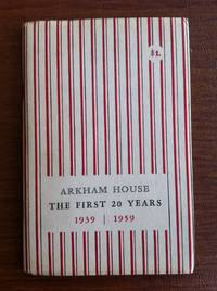 Arkham House: the First 20 Years, 1939-1959