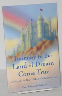 image of Journey to the land of dream come true. A fairytale for hearts who seek amazing lives