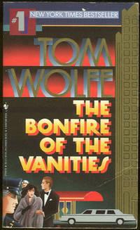 BONFIRE OF THE VANITIES, Wolfe, Tom
