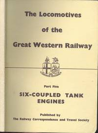 Locomotives of the Great Western Railway: Part 5 - Six-Coupled Tank Engines.