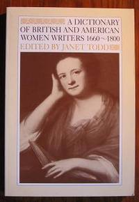 Dictionary of British and American Women Writers 1660-1800