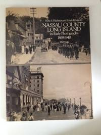 Nassau County Long Island in Early Photographs 1869-1940