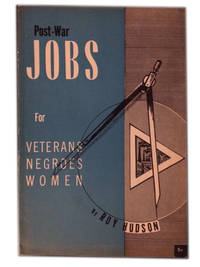 Post-War Jobs for Veterans, Negroes, Women