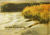 Rivers of Grass. An Homage to Marjory Stoneman Douglas by  Dorothy Simpson Krause - Hardcover - Signed - 2012 - from Priscilla Juvelis, Inc. (SKU: 10574)
