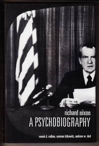image of Richard Nixon:  A Psychobiography