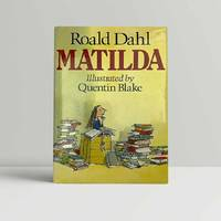 Matilda - signed in the year of publication by  Roald [Quentin Blake] Dahl - Signed First Edition - 1988 - from John Atkinson Books (SKU: 11390)