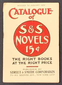 CATALOGUE Of S & S NOVELS 15¢  Revised to January 1926.; The Right Books at the Right Price