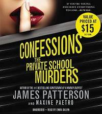 Confessions: The Private School Murders by James Patterson - 2014-07-01 - from Books Express and Biblio.com