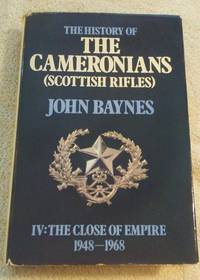 THE HISTORY OF THE CAMERONIANS (SCOTTISH RIFLES)