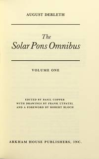 The solar pons omnibus edited by Basil Copper with drawings by Frank Utpatel and a foreword by Robert Bloch