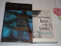Kissed A Sad Goodbye: Signed