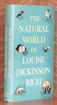 THE NATURAL WORLD OF LOUISE DICKINSON RICH