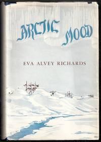 image of Arctic Mood. A Narrative of Arctic Adventures