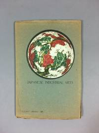 Japanese Industrial Arts [Tourist Library No. 38]