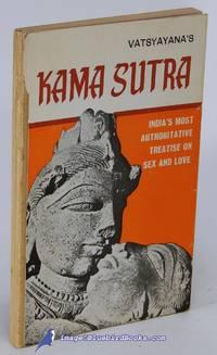 Vatsyayana's Kama Sutra: India's Most Authoritative Treatise on Sex and  Love