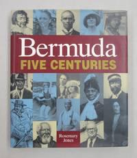 Bermuda Five Centuries