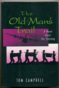 The Old Man's Trail. a Novel about the Vietcong.