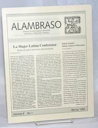 Alambraso: Chicano studies program newsletter; vol. 8, #1, Spring 1994; La Mujer Latina Conference