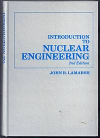 Introduction to Nuclear Engineering. 2nd (Second) Edition
