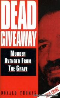 image of Dead Giveaway: Murders Avenged from the Grave