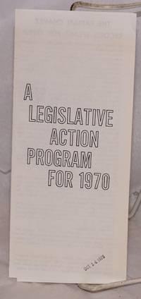 A legislative action program for 1970 [brochure]
