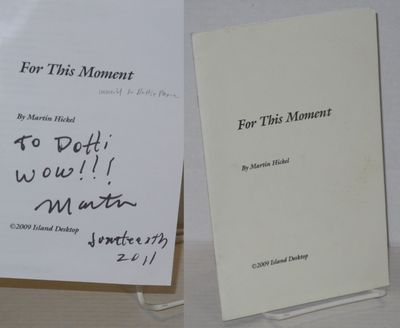 no place: Self-published by the poet as Island Desktop, 2009. 24p., 5.5x8.5 inches, personal inscrip...