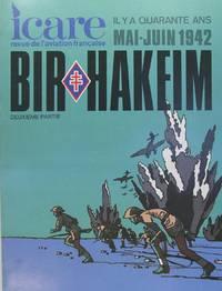 Icare n° 101 - Il y a quarante ans Mai Juin 1942 - Bir Hakeim 2è partie