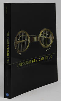 Through African Eyes: the European in African Art, 1500 to Present