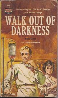 WALK OUT OF DARKNESS