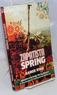 image of Zapatista Spring: Anatomy of a Rebel Water Project_the Lessons of International Solidarity